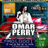 JAMAICAN REGGAE CONNEXION : OMAR PERRY backed by LIFE&CREATION SOUND (STRASBOURG - MOLODOI) 2012