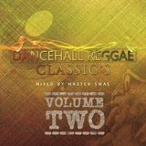 Dancehall Classics VOL02 - Mixed By Master Swae