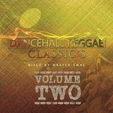 Dancehall Classics VOL02 - Mixed By Master Swae