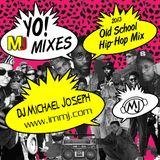 DJ Michael Joseph - Old School Hip-Hop Mix