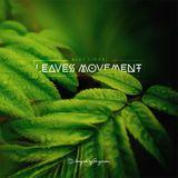 Leaves movement