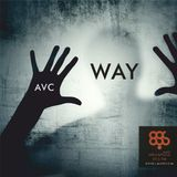 AVC - Way Vol.1 - In The Mix - Special For MegapoliceFM Night - POZA Radio Show