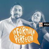 La fórmula perfecta - Programa 12 / Temporada 2