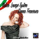 Italian Lounge System - Donna Francesca -  DjSet by BarbaBlues