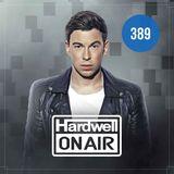 Hardwell On Air 389