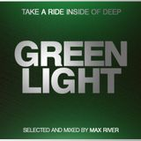 Max River - Green Light