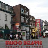 MUCHO BIZARRE IHomeland Of The FreaksI – Ontario Est