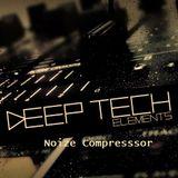 Noize Compressor - Deep Tech House Session Vol.2
