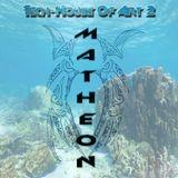 Tech-House Of Art 2 matheon