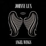 Johnny Lux - Angel Wings