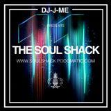 """""""The Soul Shack"""" w/ DJ-J-ME (Nov 2016) """"11 Yr Anniversary Mix!"""""""