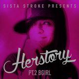 Sista Stroke_Herstory_Pt.2-BGirl
