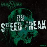 The Speed Freak - HSR:Mutated Podcast 01 (Frenchcore-Mix 2015-02)