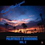 VA - Palmtrees & Sundowns Vol. II: Selected & Compiled By Rodd Rodriguez (2016)