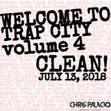 WELCOME TO TRAP CITY VOLUME 4 (*clean*)