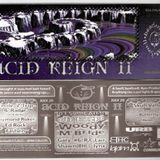 ACID REIGN II DJ ESP Woody McBride