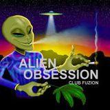 Alien Obsession - By Cyber Prophet.