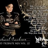 MICHAEL JACKSON - LEGEND TRIBUTE MIX VOL II