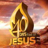 Fast Of Jesus - Last Day