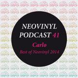 Neovinyl Podcast 41 - Carlo - Best of Neovinyl 2014