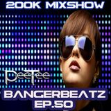 "PeeTee presents ""Bangerbeatz"" Ep.50 