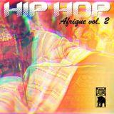 HIP HOP Afrique Vol 2