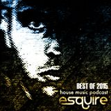 eSQUIRE Best of 2015 Mix