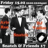 SNATCH PILLSRADIO S02E43 SNATCH & FRIENDS 17 : ARIS RSN + DJ VADIM