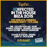 Sam Divine b2b Sonny Fodera - Live @ Together & Defected in The House Opening Party, Amnesia Ibiza -