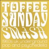 Toffee Sunday Smash episode #5 - Toytown special