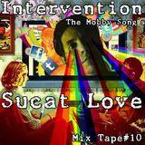 Sucatt Love Mix tape #10