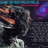 BACK TO THE WOMB VOL.2 2014 MIXED BY SPIKEMEMIKE