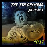 The 7th Chamber Podcast #017: Bad Melon Vibes