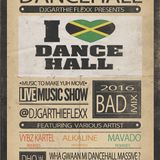 I LOVE DANCEHALL 2016 mix by DJGarthie Flexx