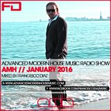 ADVANCED MODERN HOUSE MUSIC RADIO SHOW JANUARY 2016 BY FRANCESCO DIAZ
