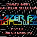 Cham's Happy Hardcore Selection 11-11-17 LazerFM