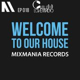 Welcome To Our House Mixmania Records EP 018