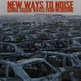 New Ways To Noise EP 9