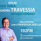 TRAVESSIA #100 - FRANQUEZA - PROFESSOR JOSÉ LUIZ