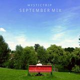 Mystic Trip - September Mix (2013)