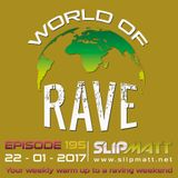 Slipmatt - World Of Rave #195
