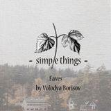 Simple Things Faves by Volodya Borisov