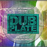 #JUMPUPCREW - Dubplate Mix 2016 №004 By Radical Inside