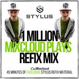 @DJStylusUK - 1 MILLION PLAYS RE-FIX MIX (Strictly R&B / HipHop Stylus Refix Edits)