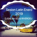 session latin enero 2019 DJ Salva Go & Riverodj