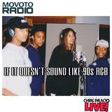 If it doesnt sound like 90s r&b VOL 5 presented by Movoto Radio*CLEAN*1.5 HOURS*