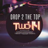 "Twofourtyfour - Live Set ""Drop 2 the Top"""