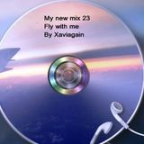 My new mix 23,fly with me.