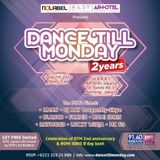 """DANCE 'TILL MONDAY - 2 Years"" CD Mixtape  Mixed by DTM's #9 BLANCO"