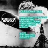 Positive Centre @ Boiler Room Berlin - 12.03.2014